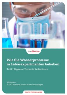 Whitepaper - Laborwasser-Probleme beheben in Zellkulturen